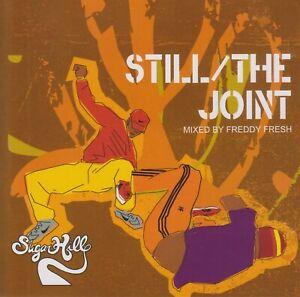 Freddy Fresh - Still / The Joint - Sugar Hill - Album CD - TBE