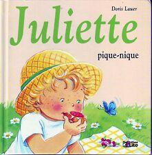 Juliette Pique-nique * Doris LAUER  * n° 12 * Lito * Album  Jeunesse * 3 à 6 ans