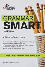 Grammar Smart: A Guide to Perfect Usage, 2nd Edition Princeton Review Paperback