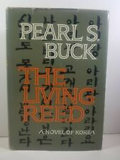 The Living Reed by Pearl S. Buck 1963 First Edition First Print HCDJ