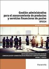 Gestión administrativa para el asesoramiento de productos y servicios financiero