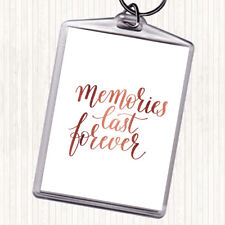 Rose Gold Memories Last Forever Quote Bag Tag Keychain Keyring
