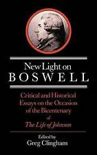 New Light on Boswell: Critical and Historical Essays on the Occasion of the Bice