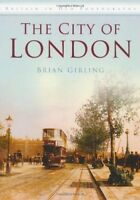 City of London (Britain in Old Photographs (History Press)), New Books