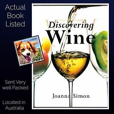 Discovering Wine Joanna Simon Hardcover English Edition Uncomplicated approach