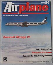 Airplane Issue 84 Dassault Mirage IV, Nakajima Ki-84 Hayate, Tupolev Tu-154