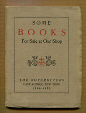 SOME BOOKS FOR SALE AT OUR SHOP, THE ROYCROFTERS 1904-1905 by E. Hubbard, 1st Ed