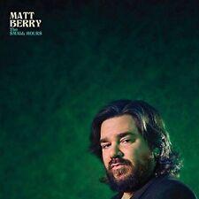 The Small Hours Matt Berry 0676499040423