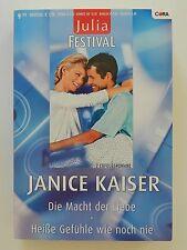 Janice Kaiser Die Macht der Liebe Heiße Gefühle wie noch nie Julia Festival Cora