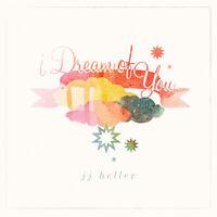 JJ Heller • I Dream of You CD 2014 StoneTable Records •• NEW ••