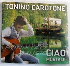TONINO CAROTONE - CIAO MORTALI ! - CD Sigillato
