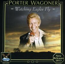 Porter Wagoner - Watching Eagles Fly [New CD]