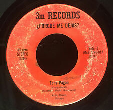 "Tony Pagan - De Barra En Barra / Porque Me Dejas 7"" VG- Chicago Latin 45 On 3m"