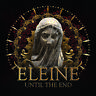Eleine - Until The End [New Vinyl LP]