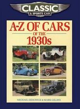 Classic and Sports Car Magazine A-Z of Cars of the 1930s (PB) 1906133255