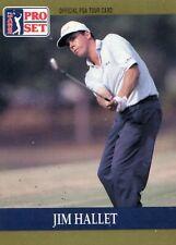 Jim Hallet, 1990 Pro Set PGA Tour Golf Card # 37. RC. WW S / H gratuit
