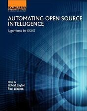 Computer Science Reviews and Trends: Automating Open Source Intelligence :...