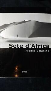 Franca Schininà: Sete d'Africa IMAGO, 2003