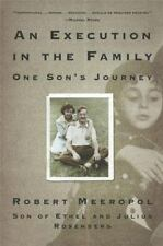 Robert Meeropol~AN EXECUTION IN THE FAMILY: One Son's Journey~SIGNED~PB~NICE