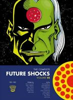 Complete Future Shocks 2, Paperback by Moore, Alan; Gosnell, Kevin; Hebden, A...