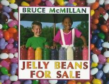 Jelly Beans for Sale McMillan, Bruce Hardcover Used - Very Good