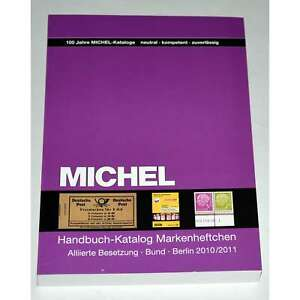MICHEL Handbuch-Katalog Markenheftchen Alliierte Besetzung Bund, Berlin 2010/11