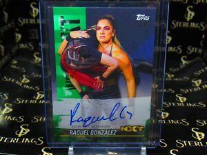 2021 TOPPS WWE NXT Raquel Gonzalez AUTOGRAPH GREEN PARALLEL SSP #/99 HOTT! #A-RG