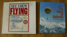 1st ed 45+ yr.old Balloon Books:The Book of Ballons 1970 & See them Flying 1969