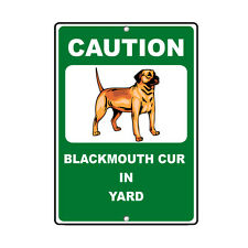Blackmouth Cur Dog Caution Novelty Fun Metal Sign