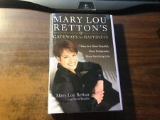 Mary Lou Retton's Gateways to Happiness Signed 1st Hardcover w/ Dust Jacket