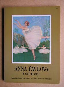 Anna Pavlova. By V Svetloff. 1974 PB. Illustrated. VG+ Russia Ballet Dance