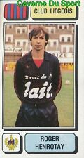 158 ROGER HENROTAY BELGIQUE RFC.LIEGEOIS STICKER FOOTBALL 1983 PANINI