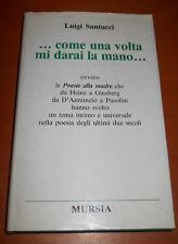 SANTUCCI (a cura), POESIE alla MADRE (Heine Ginsberg Pasolini Montale Luzi ecc.)