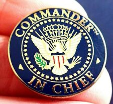 BEAUTIFUL COMMANDER IN CHIEF GREAT SEAL OF THE UNITED STATES SOUVENIR PIN BADGE