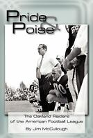 Pride and Poise: The Oakland Raiders of the American Football League (Paperback
