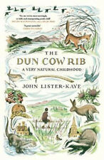 La mucca dun Rib: un'infanzia molto naturale | John Lister-Kaye