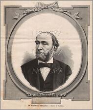 1879 : ILLUSTRATION / GRAVURE : PORTRAIT Mr SAINT RENé TAILLANDIER