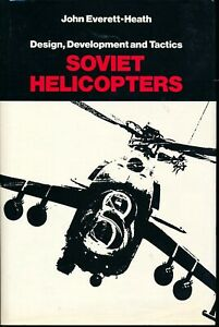 Design, Development and Tactics - Soviet Helicopters (Jane's) - New Copy