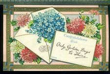 CONGRATULATIONS Only Golden Days Be Thine FLOWERS ENVELOPE  Vintage Postcard