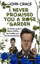 I Never Promised You a Rose Garden: An Insider's Guide to Modern-ExLibrary