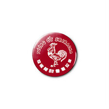 Sriracha 1.25in Pins Buttons Badge *BUY 2, GET 1 FREE*