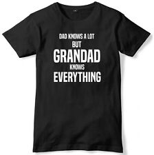 Dad Knows A Lot But Grandad Knows Everything Mens Funny Slogan Unisex T-Shirt