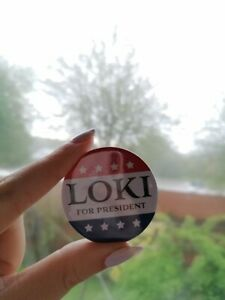 Loki For President 45mm REPLICA pin badges