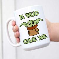 Baby Mug - A HUG GIVE ME Mandalorian Master Ceramic Mark Cup Father's Day Coffee