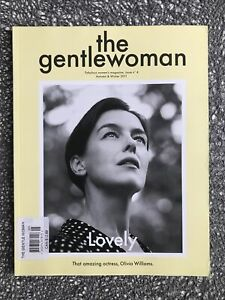 The Gentlewoman : Olivia Williams Cover, Issue 4, Aut / Win 2011, VG Cond