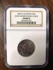 Sample NGC Slab, 2003-D Illinois 25C, John Maben Rare Coins, Sample