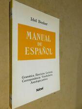 MANUAL DE ESPANOL Idel Becker Gramatica Ejercicios Lecturas Correspodencia 1992