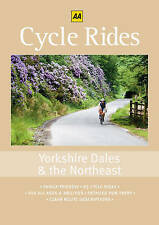 Cycle Rides: Yorkshire Dales and the Northeast (AA Cycle Rides) - New