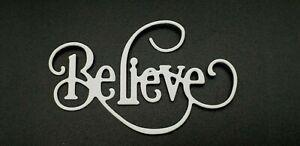 'Believe' Quality Metal Cutting Die, Card making, Scrapbooking **UK Seller** A2