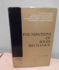 FOUNDATIONS OF SOLID MECHANICS INTERNATIONAL SERIES IN DYNAMICS BY Y.C. FUNG